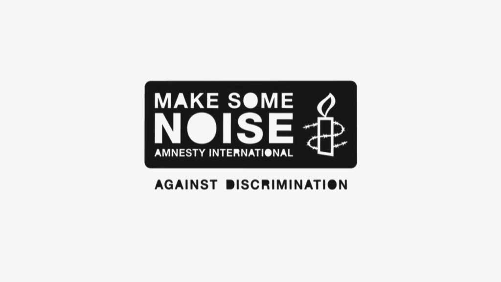 Amnesty International 'Make-Some-Noise' campaign